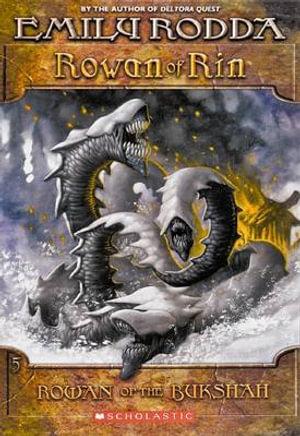 Rowan and the Bukshah : Rowan of Rin : Book 5 - Emily Rodda