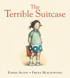 The Terrible Suitcase - Emma Allen