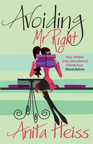 Avoiding Mr. Right - Anita Heiss
