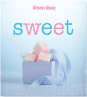 AWW Sweet : Australian Women's Weekly - Australian Women's Weekly