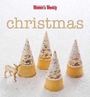 AWW Christmas : Australian Women's Weekly - Australian Women's Weekly