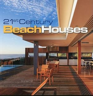 21st Century Beach Houses - Andrew Hall