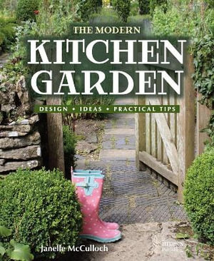 Booktopia The Modern Kitchen Garden Design Ideas Practical Tips By Janelle Mcculloch