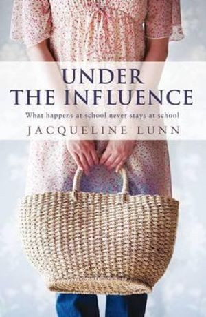 Under The Influence - Jacqueline Lunn