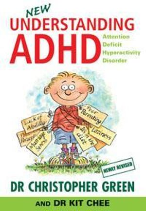 Understanding ADHD : Attention Deficit Hyperactivity Disorder - Christopher Green