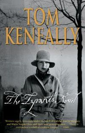 Tyrant's Novel, the - Thomas Keneally