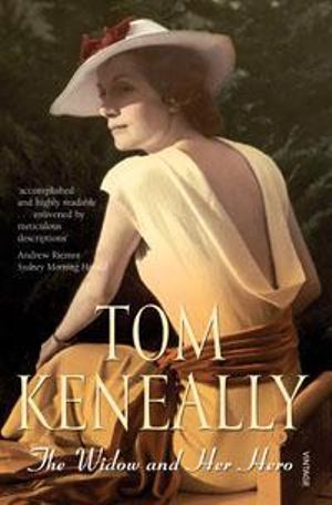 The Widow And Her Hero - Tom Keneally