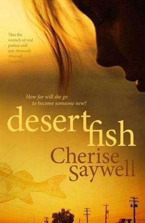 Desert Fish - Cherise Saywell