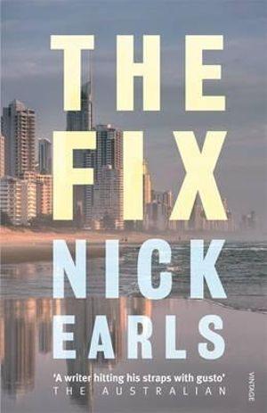 The Fix - Nick Earls