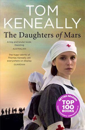 The Daughters of Mars - Tom Keneally