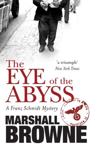 The Eye Of The Abyss - Marshall Browne