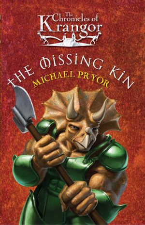 The Chronicles Of Krangor 2 : The Missing Kin - Michael Pryor