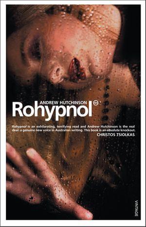 Rohypnol - Andrew Hutchinson