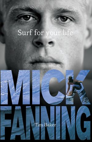 Surf For Your Life - Tim Baker