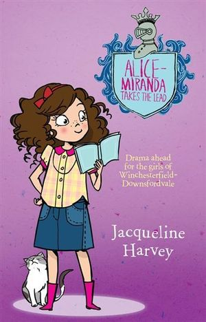 Alice Miranda Takes The Lead* : Alice-Miranda Series : Book 3 - Jacqueline Harvey