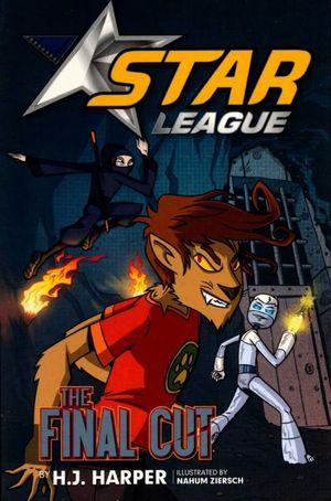 The Final Cut : Star League Series : Book 8 - H. J. Harper