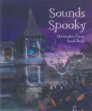 Sounds Spooky - Christopher Cheng