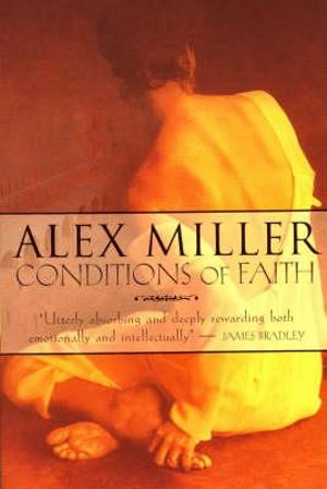 Conditions of Faith - Alex Miller
