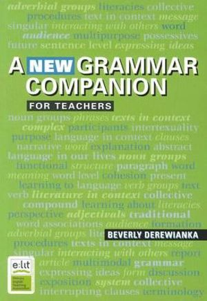 A New Grammar Companion for Teachers : 2nd Edition - Beverly Derewianka