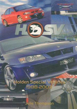 HSV : Holden Special Vehicles : 1988-2003 - Julie Thompson