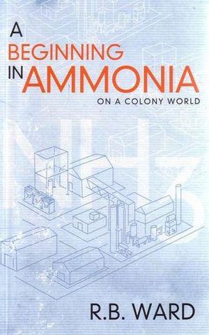 Beginning in Ammonia