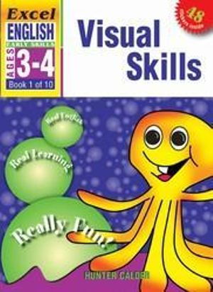 EXCEL EARLY SERIES AGE 3-4 ENGLISH BOOK 1: VISUAL SKILLS WORKBOOK - Hunter Calder