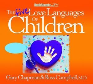 The Five Love Languages of Children CD - Gary Chapman