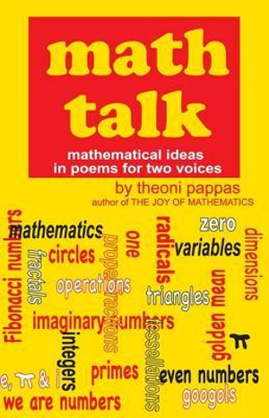 Math Talk : Mathematical Ideas in Poems for Two Voices - Theoni Pappas