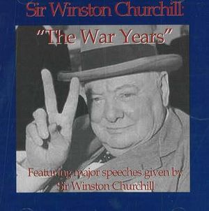 Sir Winston Churchill 'The War Years' - Soundworks