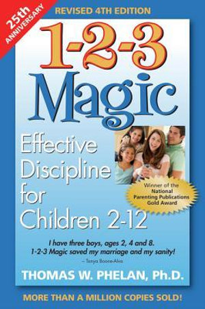 1-2-3 Magic : Effective Discipline for Children 212 - PhD, Thomas W. Phelan
