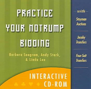 Practice Your Notrump Bidding - Barbara Seagram