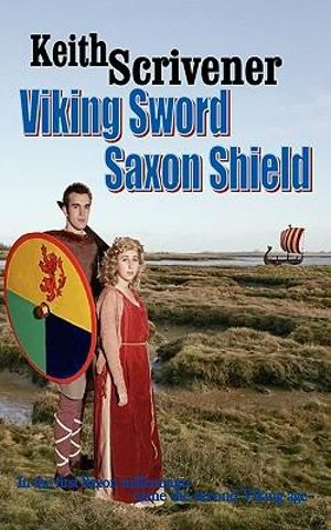 Viking-Sword-Saxon-Shield-By-Keith-Scrivener-NEW
