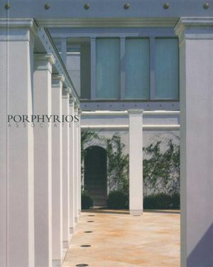 Porphyrios Associates : Recent Work - A New Architecture Monograph - Paulo Portoghesi