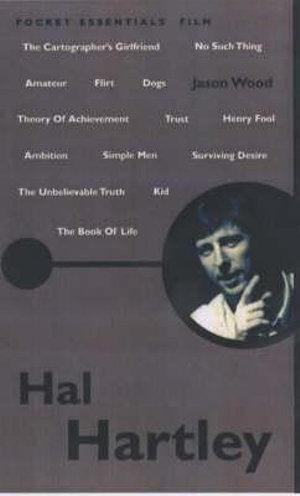 Hal Hartley : Pocket Essentials : Film - Jason Wood