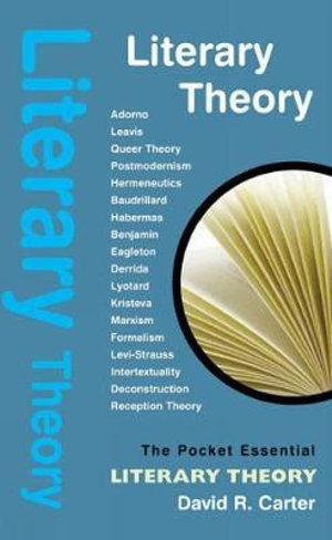 Literary Theory : The Pocket Essential - David Carter