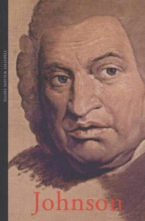 Samuel Johnson : Life And Times - Timothy Wilson-Smith
