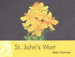 Understanding St. John's Wort - Peter Conway