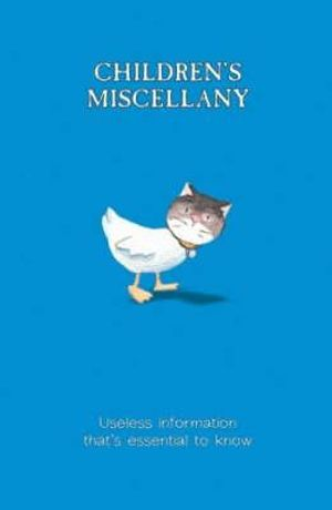 Childrens Miscellany   : Volume One : Useless Information That's Essential to Know!   - Matthew Morgan