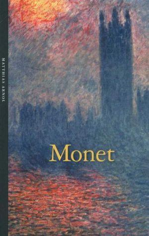 Monet : Life & Times - Matthias Arnold