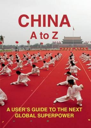 China : An A-Z - Kai Strittmatter