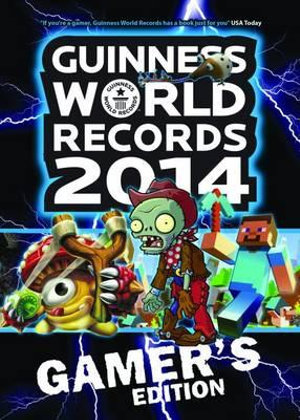 Guinness World Records 2014 Gamer's Edition - Guinness World Records