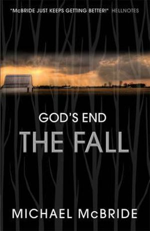The Fall : God's End - Michael McBride
