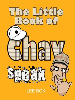 Chav Speak. by Lee BOK - Lee Bok