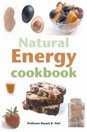 The Natural Energy Cookbook - Basant K. Puri