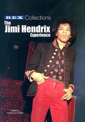 The Jimi Hendrix Experience : Rex Collections - Marcus Hearn