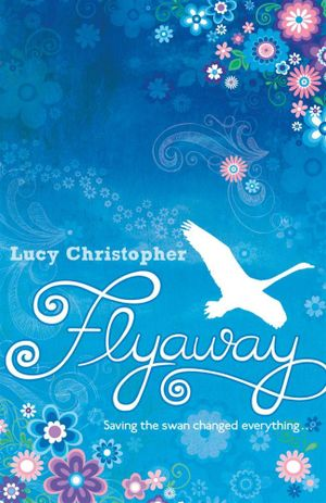 Flyaway - Lucy Christopher