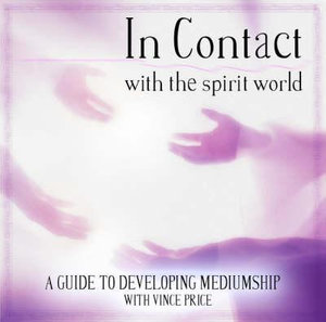 In Contact: PMCD0043 : With the Spirit World - Vince Price