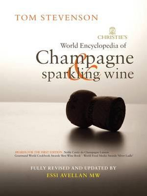 Christie's Encyclopedia of Champagne and Sparkling Wine - Tom Stevenson