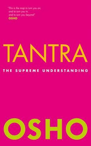 Tantra : The Supreme Understanding - Osho