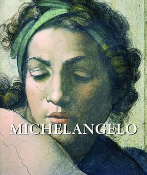 Michelangelo : Art Gallery - Eugene Muntz